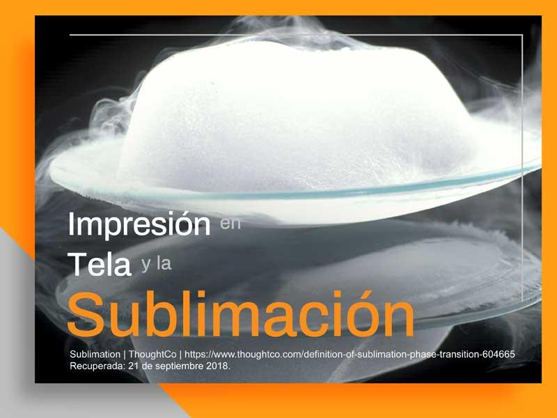 Sublimación y Aplicación en Impresión en Tela