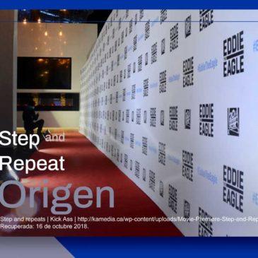 Origen de los Back de Prensa o Step and Repeat